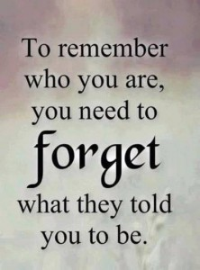 Remember Who You Are 1